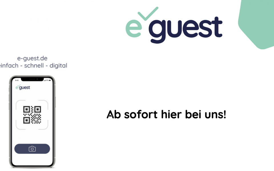 "Ab sofort hier bei uns: ""e-guest"""